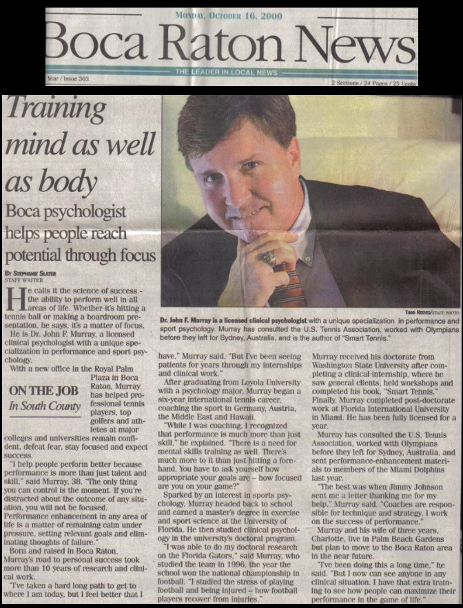 "Front page news story in the Boca Raton News newspaper features sports psychologist Dr. John F Murray in a story ""Training Mind as Well as Body"""