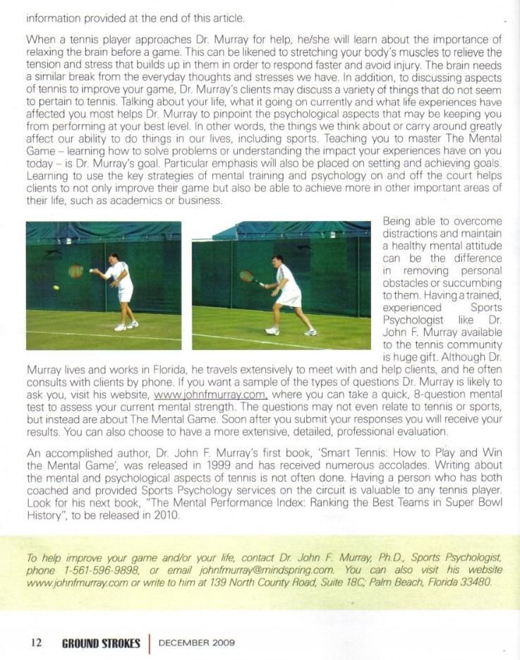 Grounds Strokes Magazine Canada features sports psychologist Dr. John F Murray in a cover story 4 pages long.